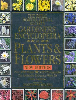 The Royal Horticultural Society Gardeners Encyclopedia of Plants & Flowers