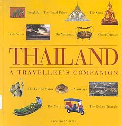 THAILAND A TRAVELLER'S COMPANION