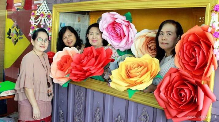 13-14 ก.พ. 2562 กิจกรรม workshop ทำดอกกุหลาบ ฟรี